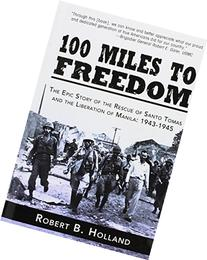 100 Miles to Freedom: The Epic Story of the Rescue of Santo