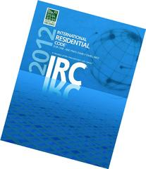 2012 International Residential Code for One- and Two- Family