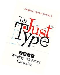 2016 The Just Type Weekly Engagement Calendar