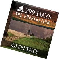 299 Days: The Preparation, Book 1