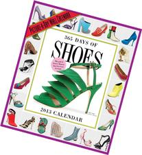 365 Days of Shoes 2013 Wall Calendar