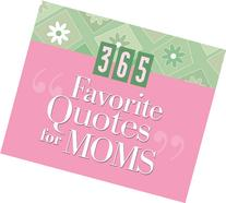 365 Favorite Quotes For Moms