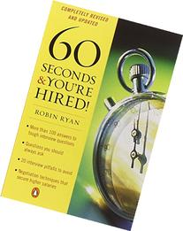 60 Seconds and You're Hired