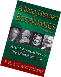 A Brief History of Economics: Artful Approaches to the