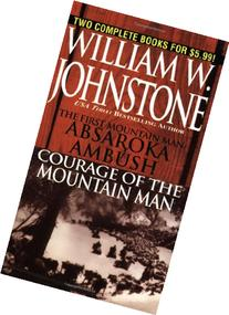 Absaroka Ambush/Courage of the Mountain Man