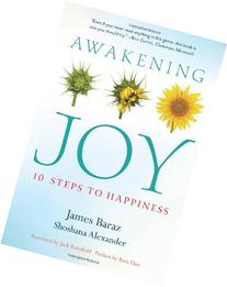 Awakening Joy: 10 Steps to Happiness