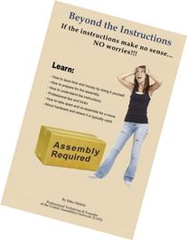 Beyond the Instructions: The Ultimate Primer for Doing It