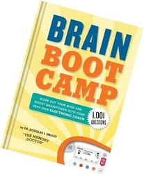 Brain Boot Camp: Work Out Your Mind and Boost Brainpower