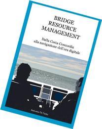 Bridge Resource Management: Dalla Costa Concordia alla