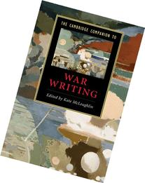 Cambridge Companion to War Writing