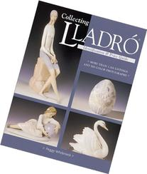 Collecting Lladro : Price & Identification Guide