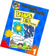 Coloreando con Jesus: Dios es...  ) (Spanish Edition