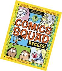 Comics Squad: Recess