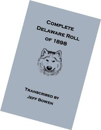 Complete Delaware Roll of 1898
