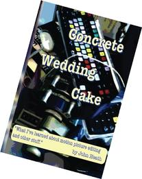 Concrete Wedding Cake: what I have learned about motion