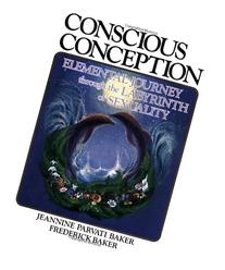 Conscious Conception: Elemental Journey through the
