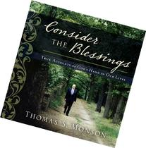 Consider the Blessings: True Accounts of God's Hand in Our