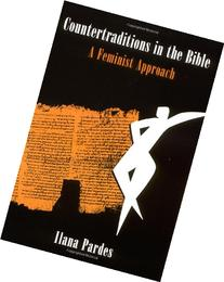 Countertraditions in the Bible: A Feminist Approach