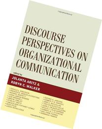 Discourse Perspectives in Organizational Comunication