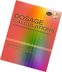 Dosage Calculations: A Ratio-Proportion Approach