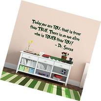 "Dr Seuss Today You Are You Wall Decal, ""There Is No One"