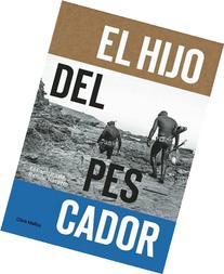 El Hijo Del Pescador: El Espiritu de Ramon Navarro