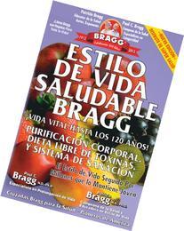 Estilo de Vida Saludable Bragg / Bragg Healthy Lifestyle:
