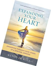 Expanding Your Heart: Awakening Through Four Stages of a