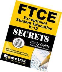 FTCE Exceptional Student Education K-12 Secrets Study Guide