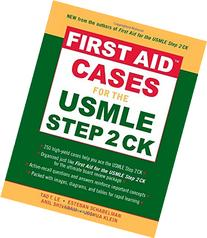 First Aid™ Cases for the USMLE Step 2 CK