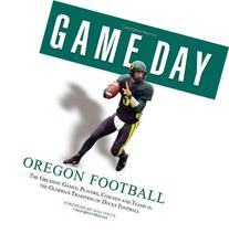 Game Day: Oregon Football