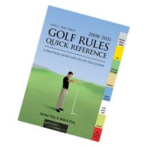 Golf Rules Quick Reference : A Practical Guide for Use on