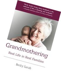 Grandmothering: Real Life in Real Families