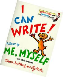 I Can Write! a Book by Me, Myself