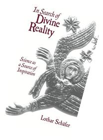 In Search of Divine Reality: Science as a Source of