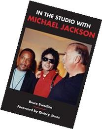 In the Studio with Michael Jackson