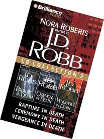 J. D. Robb CD Collection 2: Rapture in Death, Ceremony in