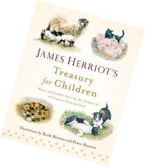 James Herriot's Treasury for Children Warm and Joyful Tales