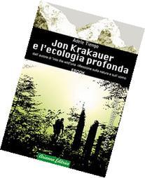 Jon Krakauer E L'Ecologia Profonda