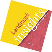 Landmark Insights. Book 2.: Redefine What's Possible