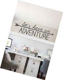 "Let's have an Adventure ~ Wall or Window Decal - 10"" x 32""-"