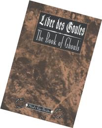 Liber des Goules : The Book of Ghouls
