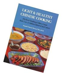 Light & Healthy Chinese Cooking: The Best of Traditional