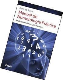 Manual de numerología práctica / Practice numerology