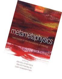 Metametaphysics: New Essays on the Foundations of Ontology