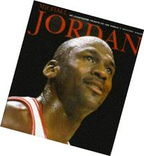 Michael Jordan: An Illustrated Tribute to the World's