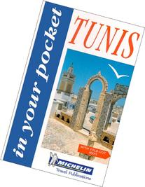 Michelin In Your Pocket Tunis, 1e