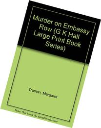 Murder on Embassy Row: A Novel