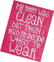 My Room Was Clean Quote Art Print Girls Room Decor 8x10