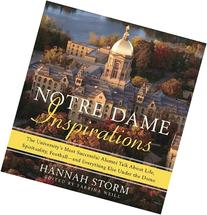 Notre Dame Inspirations: The University's Most Successful